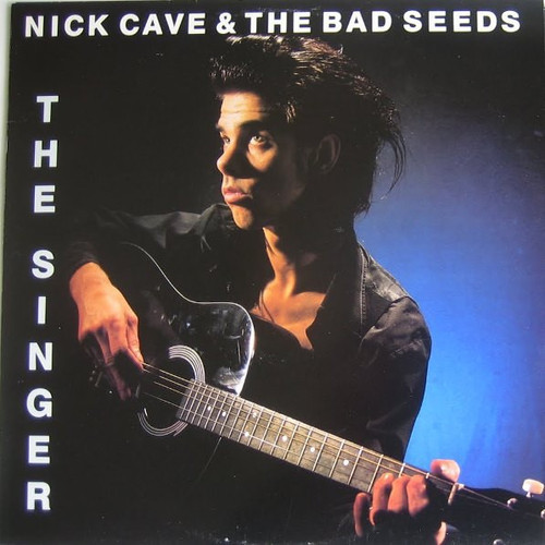 Nick Cave & The Bad Seeds - The Singer ( 1986 UK NM)