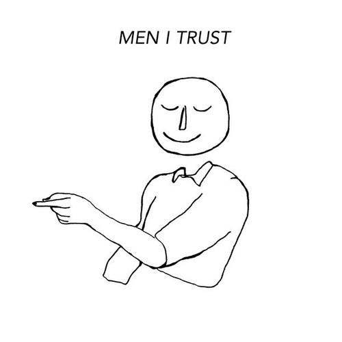 Men I Trust - S/T