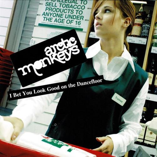 """Arctic Monkeys - I Bet You Look Good On The Dancefloor (7"""" Single)"""