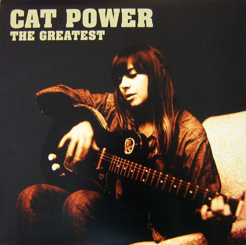 Cat Power - The Greatest (2012 Issue)
