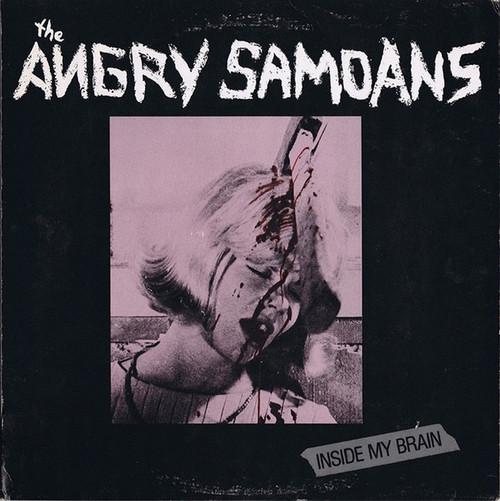 Angry Samoans - Inside My Brain (1st US press)
