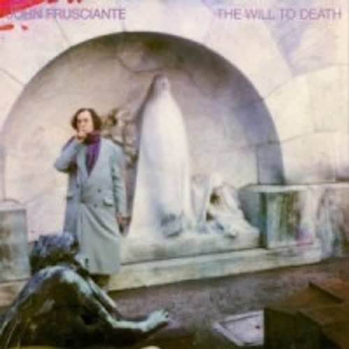 John Frusciante - The Will To Death (2004 1st pressing with insert)