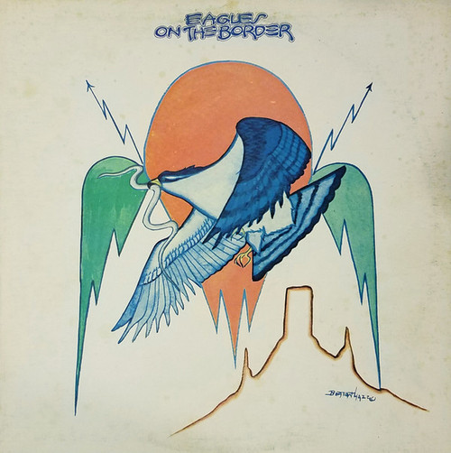 Eagles - On The Border (Canadian press)