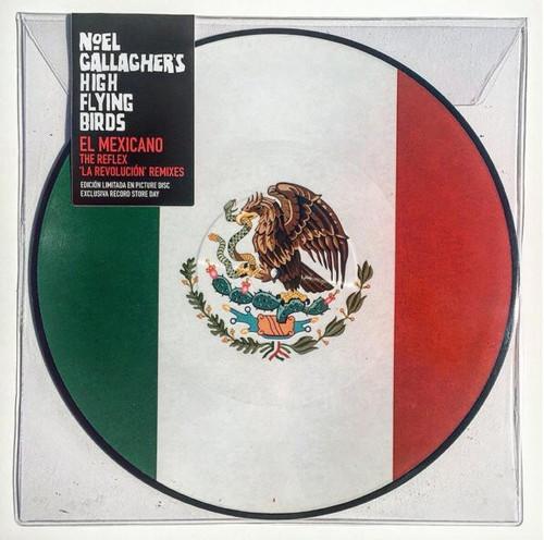 Noel Gallagher's High Flying Birds - El Mexicano (The Reflex 'La Revolución' Remixes - RSD 2016)