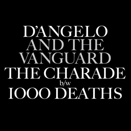 """D'Angelo - The Charade / 1000 Deaths (RSD 2015 Limited Edition 7"""" Single)"""