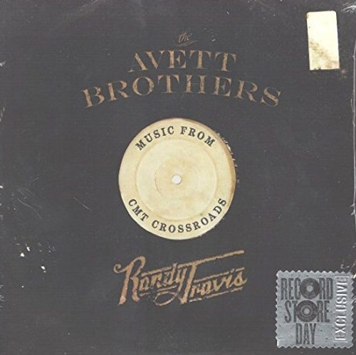 The Avett Brothers / Randy Travis - Music From CMT Crossroads (RSD 2013 Limited Edition)