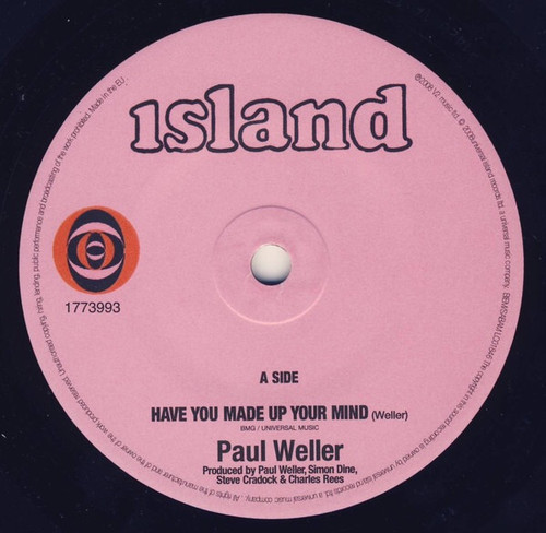 """Paul Weller - Have You Made Up Your Mind / Echoes Round The Sun (UK 2008 7"""" Single)"""