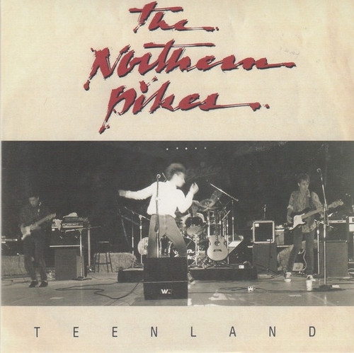 """The Northern Pikes - Teenland (2014 7"""" Single)"""