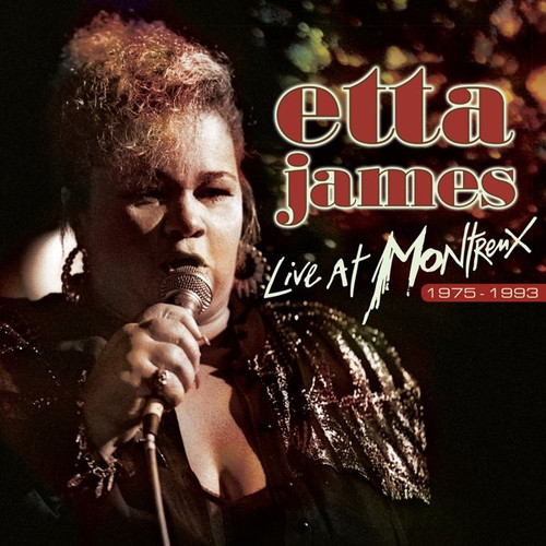 Etta James - Live At Montreux 1975 - 1993 - Limited Edition numbered