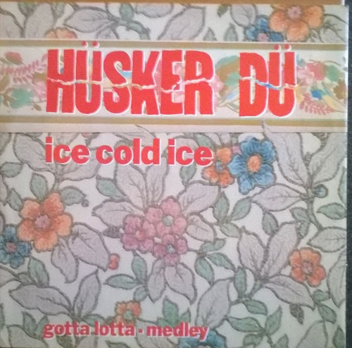 Hüsker Dü - Ice Cold Ice (UK import NM)