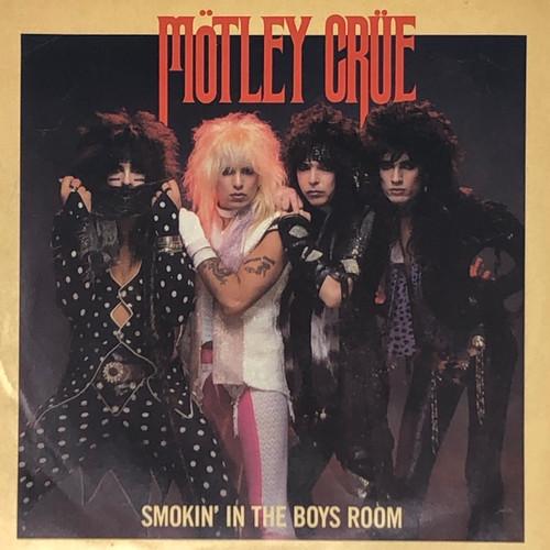 "Mötley Crüe - Smokin' In The Boys Room (7"" Single)"