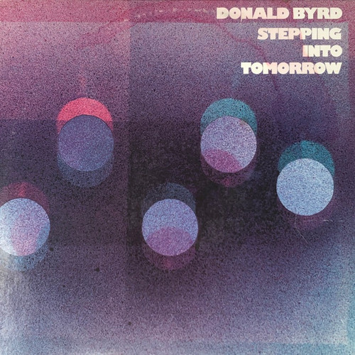 Donald Byrd - Stepping Into Tomorrow (Blue Note US Early Pressing VG/VG)