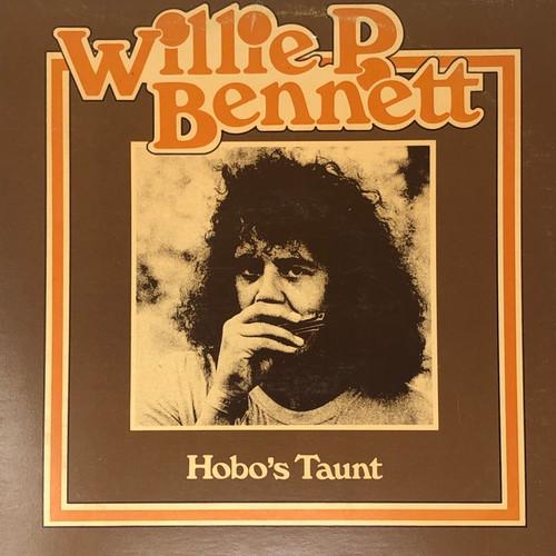 Willie P Bennett - Hobo's Taunt
