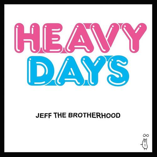 Jeff The Brotherhood - Heavy Days (2009 release - VG+)