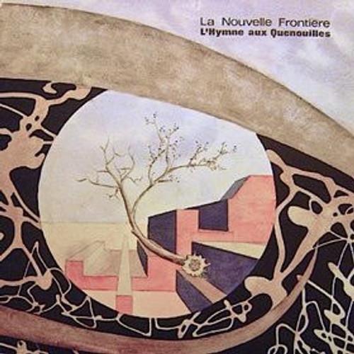 La Nouvelle Frontière - L'Hymne Aux Quenouilles