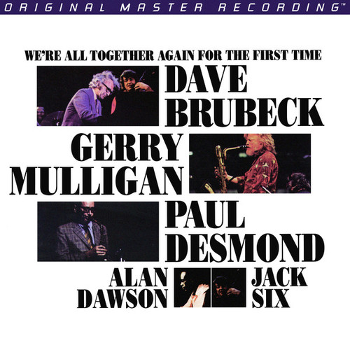 Brubeck / Mulligan / Desmond  - We're All Together For The First Time  (MoFi)