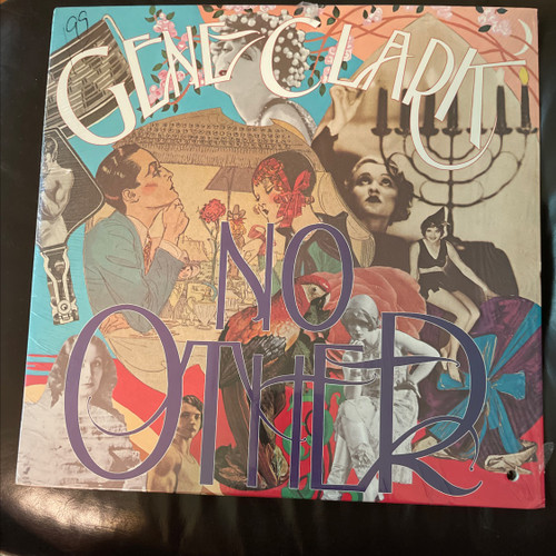 Gene Clark - No Other ( Original USA pressing in Shrink, vinyl is unplayed)