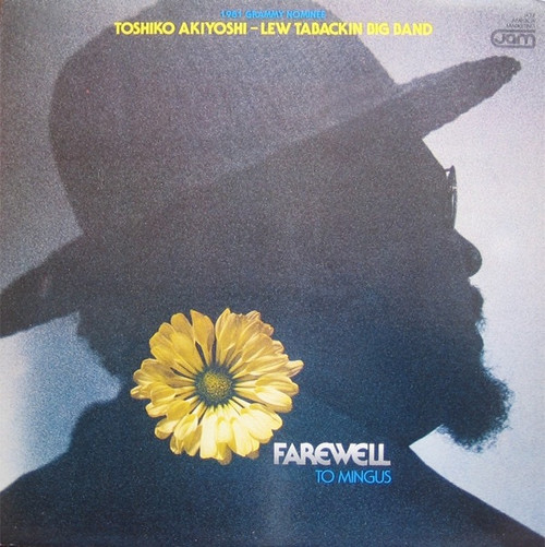 Toshiko Akiyoshi-Lew Tabackin Big Band - Farewell To Mingus