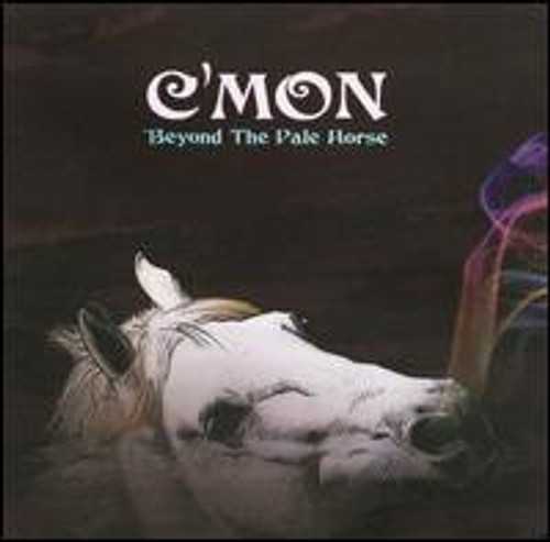 C'mon - Beyond The Pale Horse (autographed)