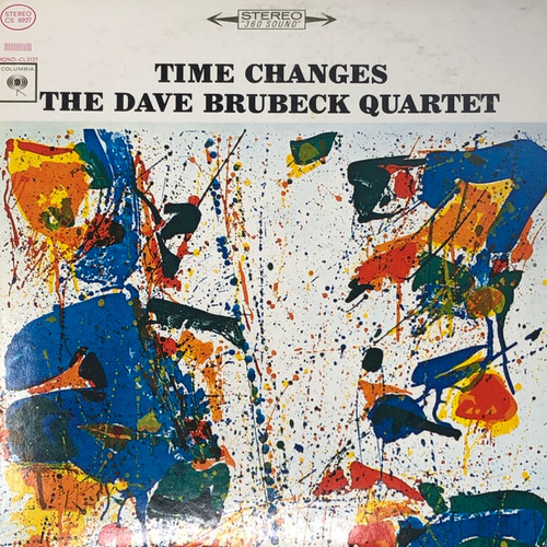 The Dave Brubeck Quartet - Time Changes (US Two Eye Columbia Stereo Pressing)