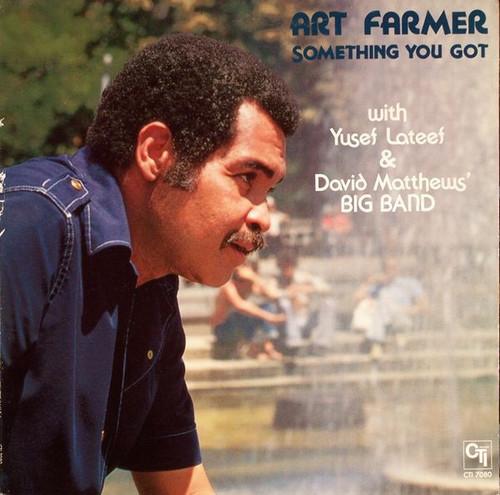 Art Farmer and Yusef Lateef - Something You Got