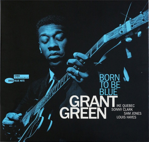 Grant Green - Born To Be Blue (Blue Note 180g -Kevin Gray)