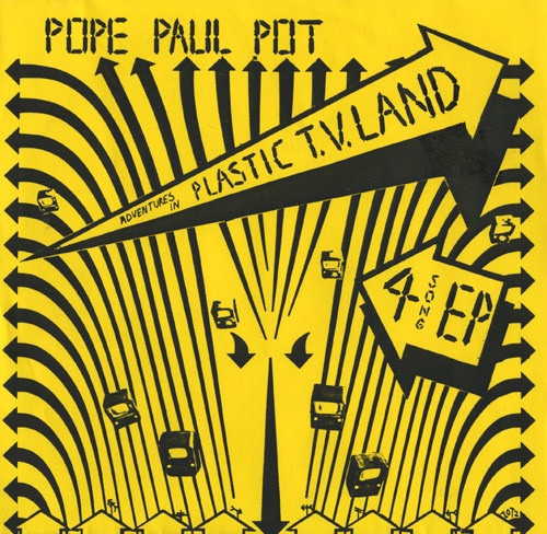 Pope Paul Pot - Adventures In Plastic T.V. Land