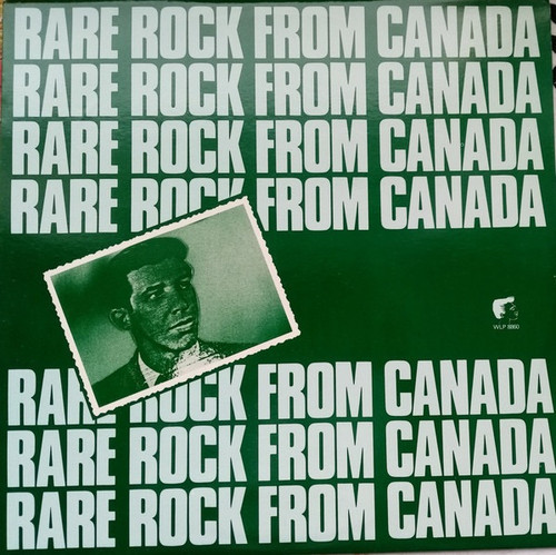 Various - Rare Rock From Canada (1983 Dutch import)