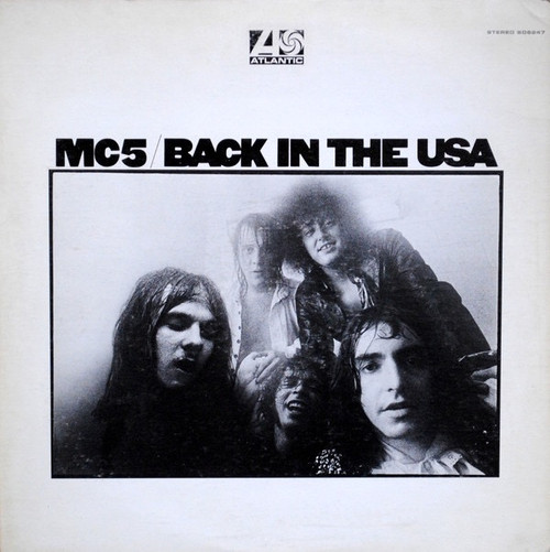 MC5 - Back In The USA (1970 USA pressing in shrink)