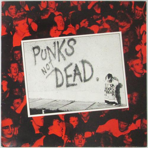 The Exploited – Punks Not Dead