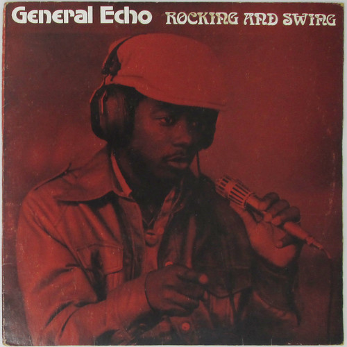 General Echo – Rocking And Swing