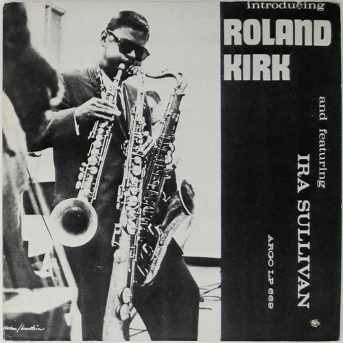 Roland Kirk – Introducing Roland Kirk (Cadet reissue)
