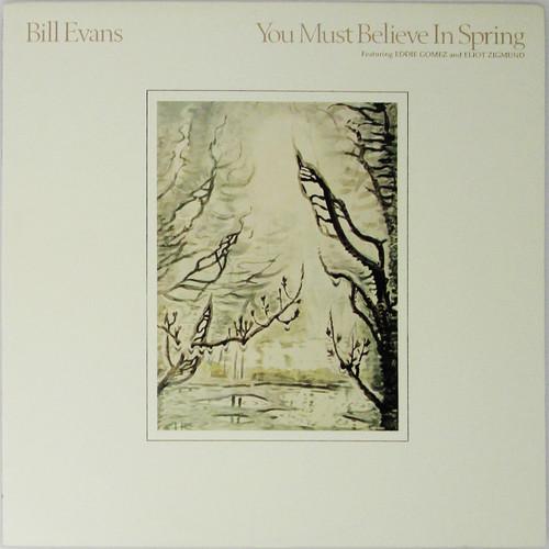 Bill Evans – You Must Believe In Spring