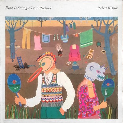 Robert Wyatt - Ruth Is Stranger Than Richard ( 1st UK import)