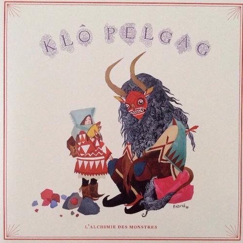 Klô Pelgag - L'Alchimie Des Monstres (2e Pressage - 2015)