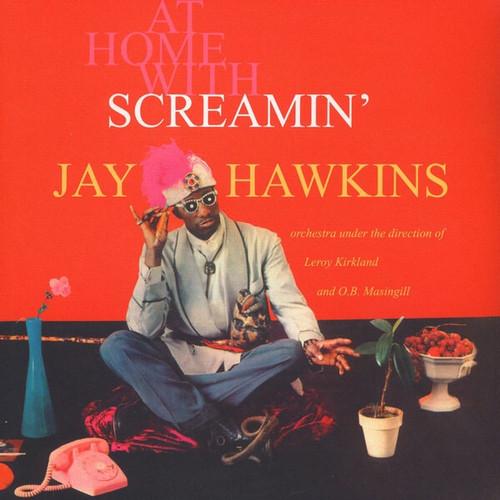 Screamin' Jay Hawkins - At Home With Screamin' Jay Hawkins (Reissue)