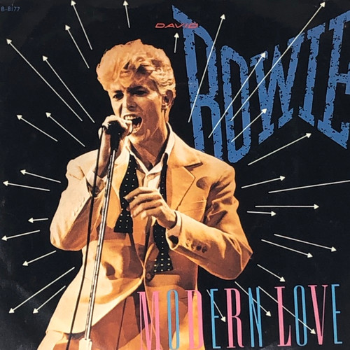 "David Bowie - Modern Love (7"" Single)"