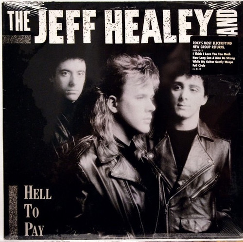 The Jeff Healey Band - Hell To Pay (1990 NM)