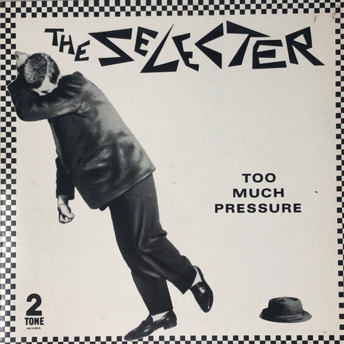 The Selecter - Too Much Preasure (UK Pressing)