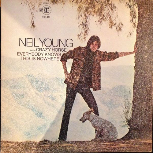 Neil Young With Crazy Horse – Everybody Knows This Is Nowhere