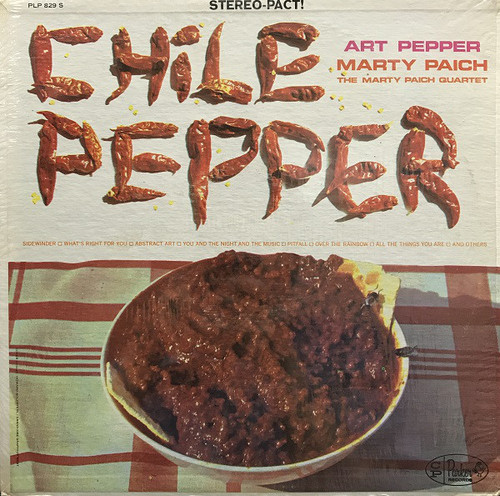 Art Pepper & the Marty Paich Quartet - Chile Pepper (Re)