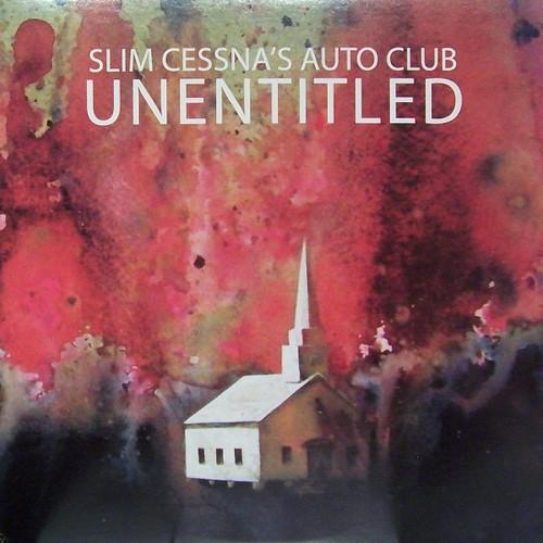 Slim Cessna's Auto Club - Unentitled (2011 Sealed)