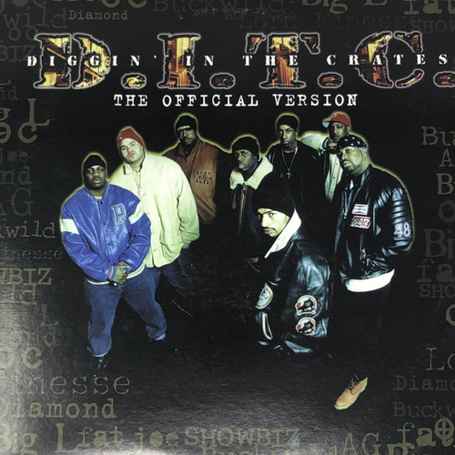 Diggin' In Yhe Crates (D.I.T.C.) - The Official Version (US 2000 Fat Beats)
