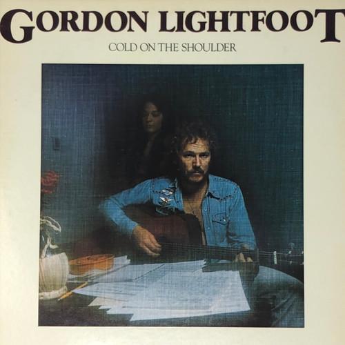 Gordon Lightfoot - Cold on the Shoulder (US Pressing VG+)