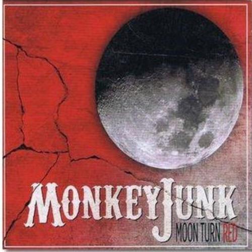 Monkeyjunk - Moon Turn Red