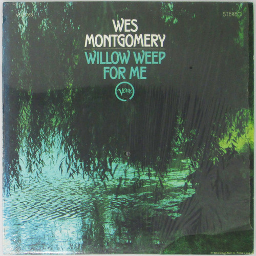 Wes Montgomery – Willow Weep For Me