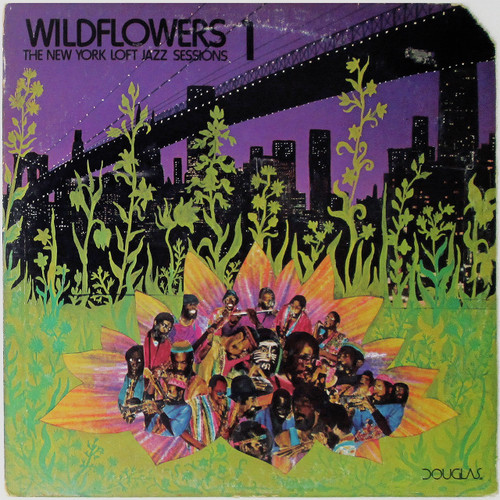 Various – Wildflowers 1 (The New York Loft Jazz Sessions)