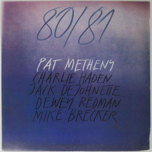 Pat Metheny, Charlie Haden, Jack DeJohnette, Dewey Redman, Mike Brecker – 80/81  (double LP)