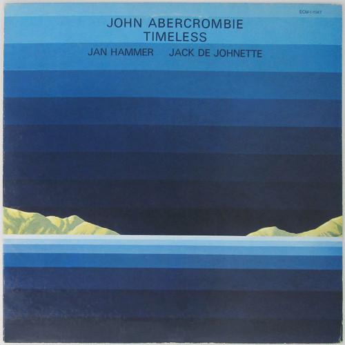 John Abercrombie, Jan Hammer, Jack De Johnette – Timeless