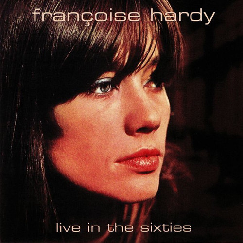Françoise Hardy - Live In The Sixties (2019 Compilation)